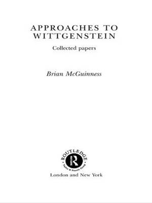 Approaches to Wittgenstein (Paperback)