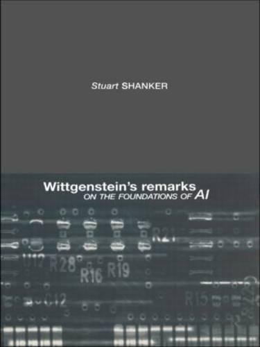 Wittgenstein's Remarks on the Foundations of AI (Paperback)