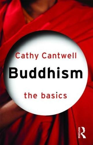 Buddhism: The Basics - The Basics (Paperback)