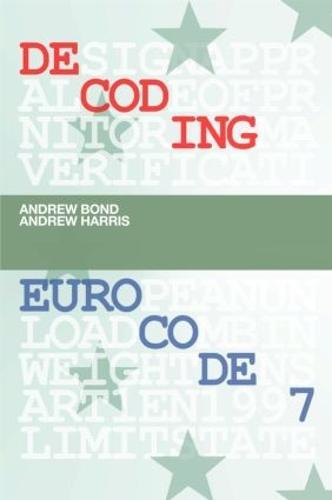 Decoding Eurocode 7 (Hardback)