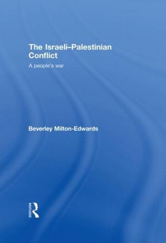 The Israeli-Palestinian Conflict: A People's War (Hardback)