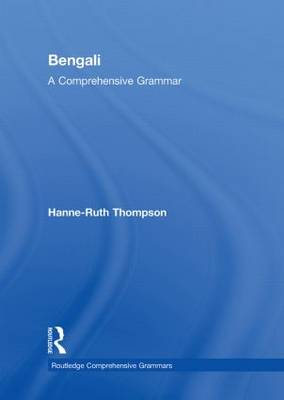 Bengali: A Comprehensive Grammar - Routledge Comprehensive Grammars (Hardback)