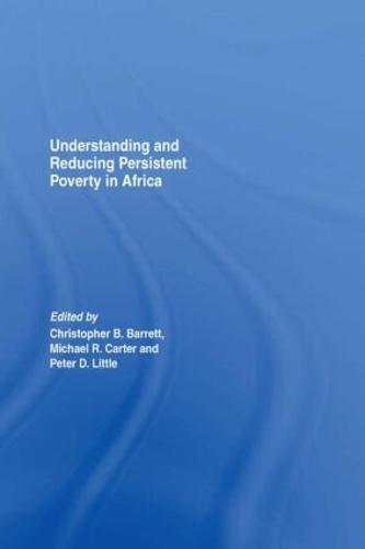 Understanding and Reducing Persistent Poverty in Africa (Hardback)