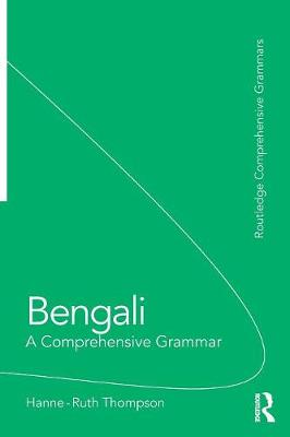 Bengali: A Comprehensive Grammar - Routledge Comprehensive Grammars (Paperback)