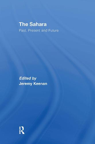 The Sahara: Past, Present and Future (Hardback)