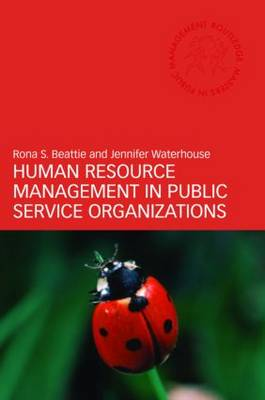 Human Resource Management in Public Service Organizations - Routledge Masters in Public Management (Paperback)