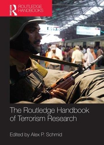 The Routledge Handbook of Terrorism Research (Hardback)
