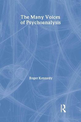 The Many Voices of Psychoanalysis - New Library of Psychoanalysis (Hardback)