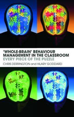 'Whole-Brain' Behaviour Management in the Classroom: Every Piece of the Puzzle (Paperback)