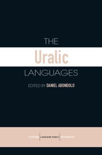 The Uralic Languages - Routledge Language Family Series (Paperback)