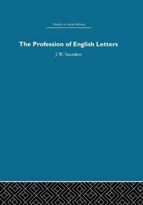 The Profession of English Letters (Hardback)