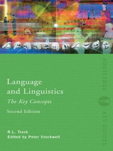 Language and Linguistics: The Key Concepts - Routledge Key Guides (Paperback)