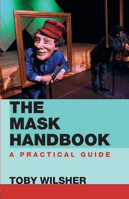The Mask Handbook: A Practical Guide (Paperback)