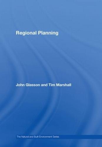 Regional Planning - Natural and Built Environment Series (Hardback)