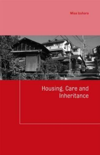 Housing, Care and Inheritance - Housing and Society Series (Hardback)