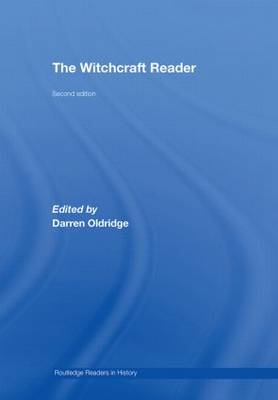 The Witchcraft Reader - Routledge Readers in History (Hardback)