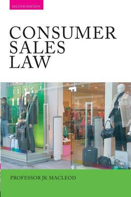 Consumer Sales Law: The Law Relating to Consumer Sales and Financing of Goods (Paperback)