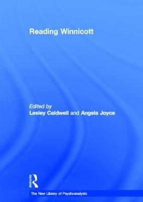 Reading Winnicott - New Library of Psychoanalysis Teaching Series (Hardback)