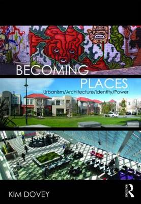 Becoming Places: Urbanism / Architecture / Identity / Power (Paperback)