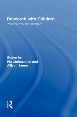 Research With Children: Perspectives and Practices (Hardback)