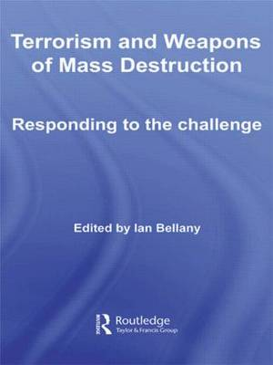 Terrorism and Weapons of Mass Destruction: Responding to the Challenge (Hardback)