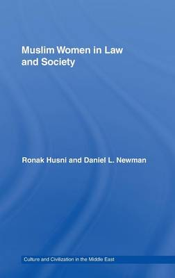 Muslim Women in Law and Society: Annotated translation of al-Tahir al-Haddad's Imra `tuna fi `l-sharia wa `l-mujtama, with an introduction. - Culture and Civilization in the Middle East (Hardback)