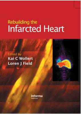 Rebuilding the Infarcted Heart (Hardback)