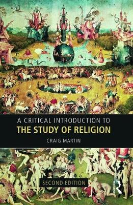 A Critical Introduction to the Study of Religion (Paperback)