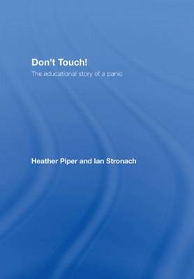 Don't Touch!: The Educational Story of a Panic (Hardback)