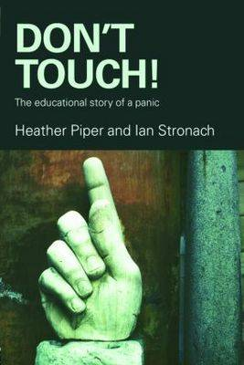 Don't Touch!: The Educational Story of a Panic (Paperback)