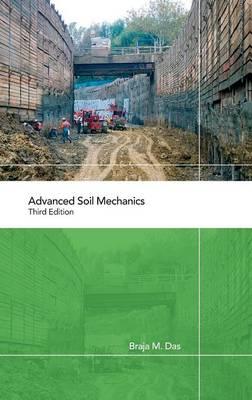 Advanced Soil Mechanics (Hardback)