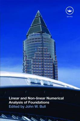 Linear and Non-linear Numerical Analysis of Foundations (Hardback)