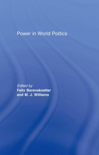 Power in World Politics (Hardback)