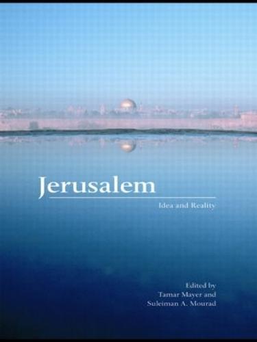 Jerusalem: Idea and Reality (Paperback)