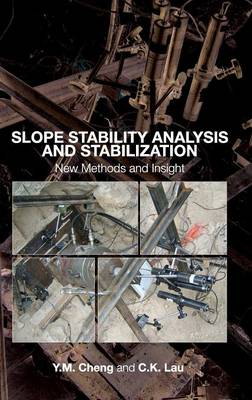 Slope Stability Analysis and Stabilization: New Methods and Insight (Hardback)