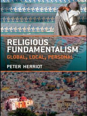 Religious Fundamentalism: Global, Local and Personal (Paperback)