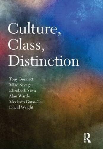 Culture, Class, Distinction - CRESC (Hardback)