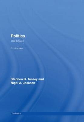 Politics: The Basics - The Basics v. 10 (Hardback)