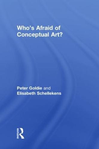 Who's Afraid of Conceptual Art? (Hardback)