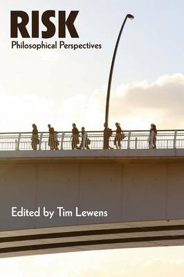 Risk: Philosophical Perspectives (Paperback)