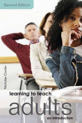 Learning to Teach Adults: An Introduction (Paperback)