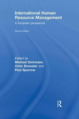 International Human Resource Management: A European Perspective - Global HRM (Hardback)