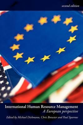 International Human Resource Management: A European Perspective - Global HRM (Paperback)