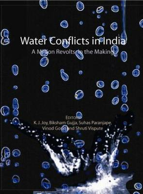 Water Conflicts in India: A Million Revolts in the Making (Hardback)
