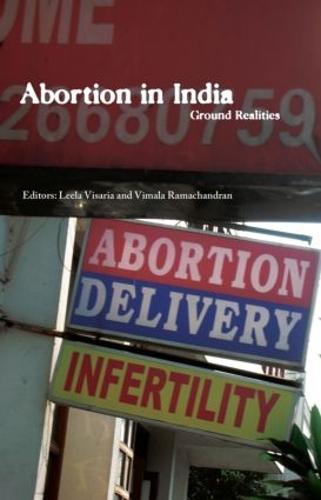 Abortion in India: Ground Realities (Hardback)
