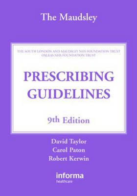 The Maudsley Prescribing Guidelines (Paperback)