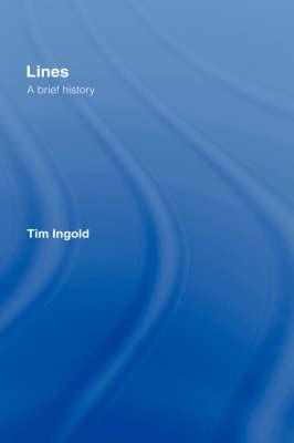 Lines: A Brief History (Hardback)