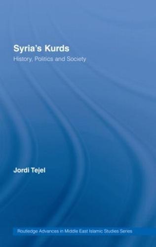 Syria's Kurds: History, Politics and Society (Hardback)