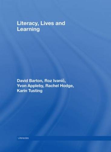Literacy, Lives and Learning - Literacies (Hardback)