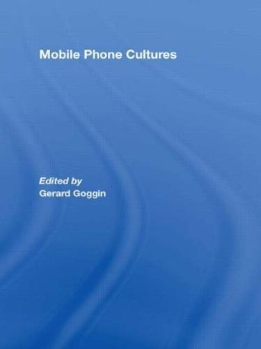 Mobile Phone Cultures (Hardback)